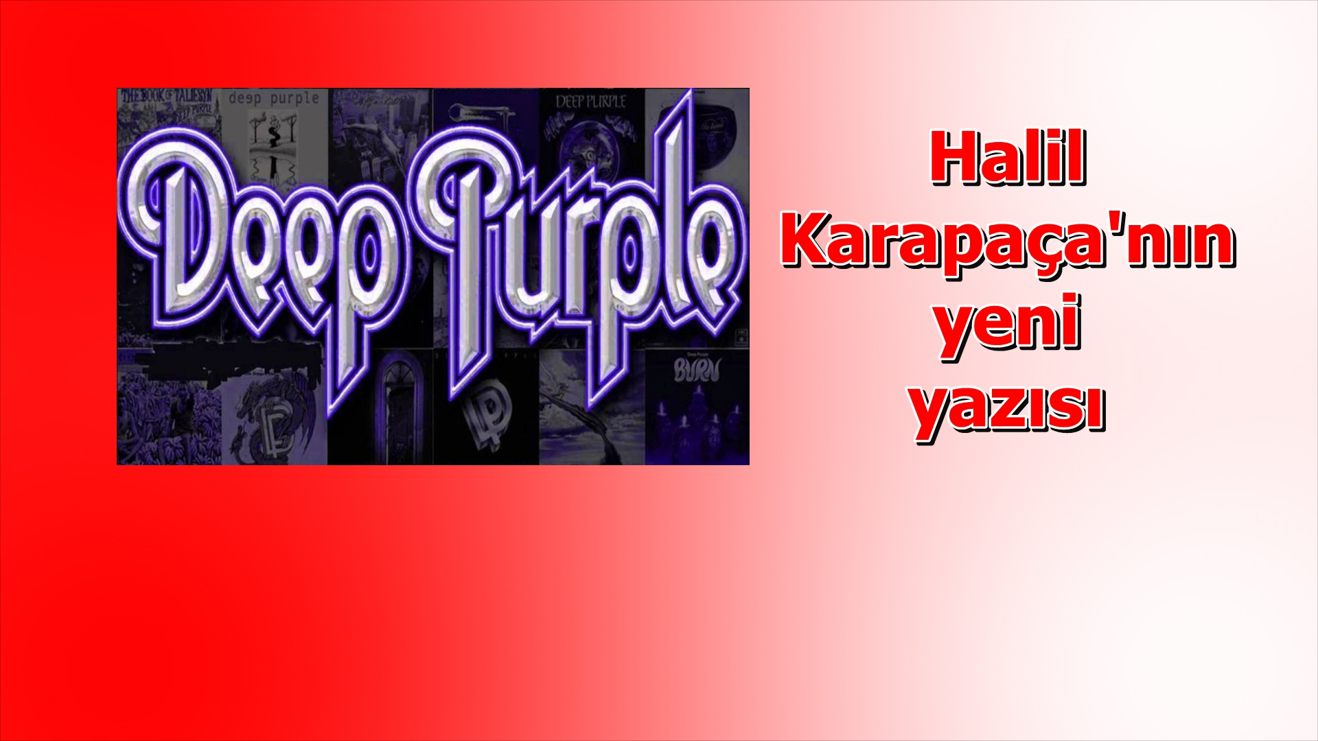 Bir efsane; Deep Purple