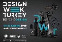 DESIGN WEEK TURKEY 14-17 KASIM'DA GERÇEKLEŞECEK